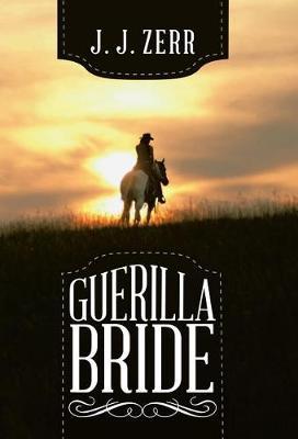 Guerilla Bride (Hardback)