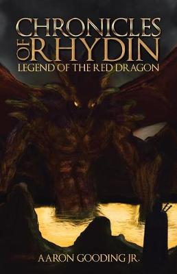 Chronicles of Rhydin: Legend of the Red Dragon (Paperback)
