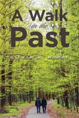 A Walk in the Past (Paperback)