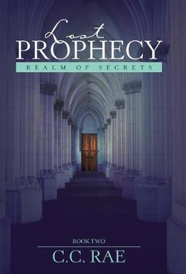 Lost Prophecy: Realm of Secrets (Hardback)