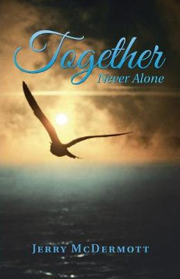 Together: Never Alone (Paperback)