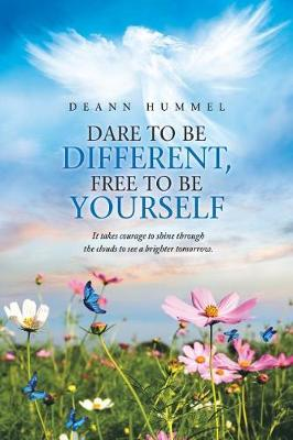 Dare to Be Different, Free to Be Yourself (Paperback)