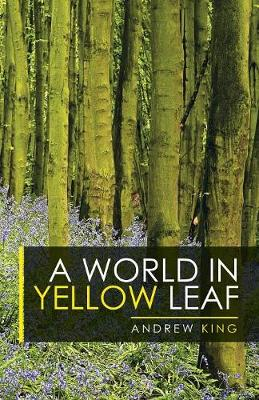 A World in Yellow Leaf (Paperback)