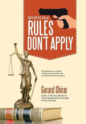 When the Rules Don't Apply (Hardback)