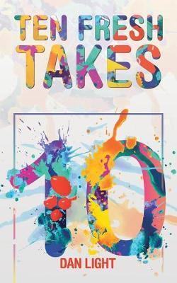 Ten Fresh Takes (Paperback)