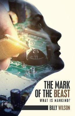 The Mark of the Beast: What Is Mankind? (Paperback)