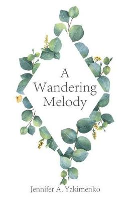 A Wandering Melody (Paperback)