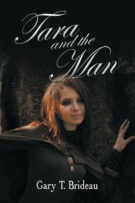 Tara and the Man (Paperback)