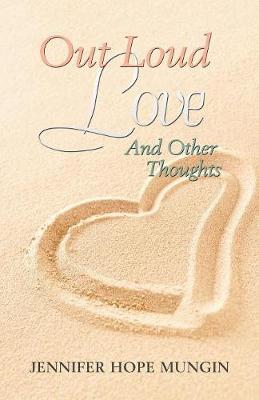 Out Loud Love: And Other Thoughts (Paperback)