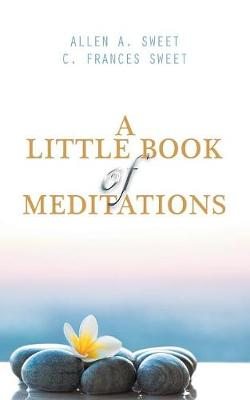 A Little Book of Meditations (Paperback)