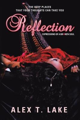 Reflection: Expressions of a Broken Soul (Paperback)