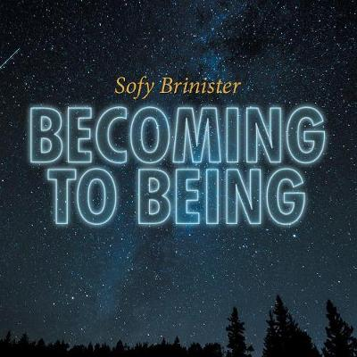 Becoming to Being (Paperback)