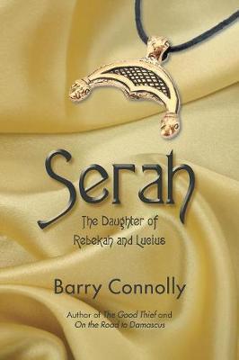 Serah: The Daughter of Rebekah and Lucius (Paperback)