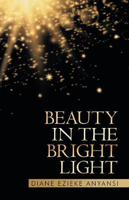 Beauty in the Bright Light (Paperback)