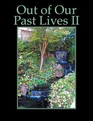 Out of Our Past Lives II (Paperback)