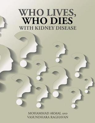 Who Lives, Who Dies with Kidney Disease (Paperback)