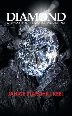 Diamond: A Woman of the Great Migration (Paperback)