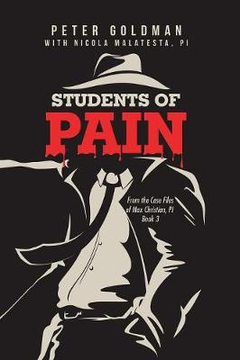 Students of Pain: From the Case Files of Max Christian, Pi Book 3 (Paperback)