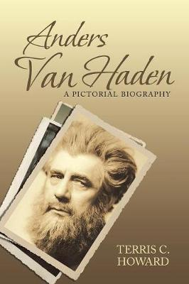 Anders Van Haden: A Pictorial Biography (Paperback)