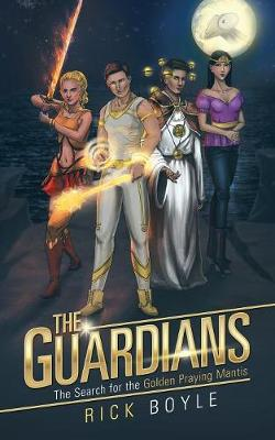The Guardians: The Search for the Golden Praying Mantis (Paperback)