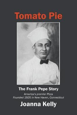 Tomato Pie: The Frank Pepe Story (Paperback)