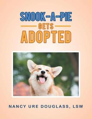 Snook-A-Pie Gets Adopted (Paperback)