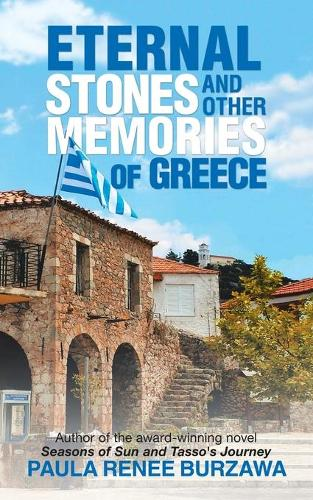 Eternal Stones and Other Memories of Greece (Paperback)