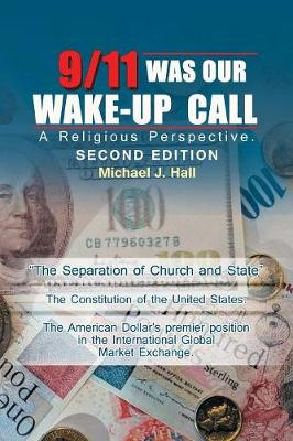 9/11 Was Our Wake-Up Call: A Religious Perspective. (Paperback)