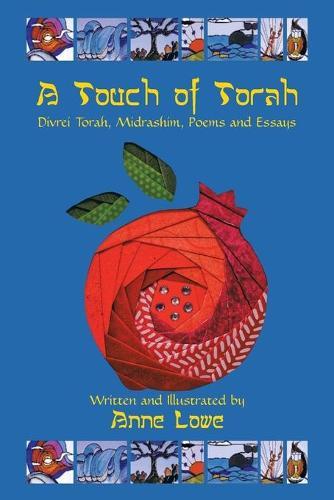 A Touch of Torah: Divrei Torah, Midrashim, Poems and Essays (Paperback)