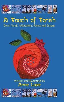 A Touch of Torah: Divrei Torah, Midrashim, Poems and Essays (Hardback)