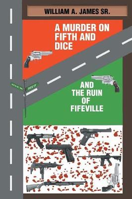 A Murder on Fifth and Dice and the Ruin of Fifeville (Paperback)