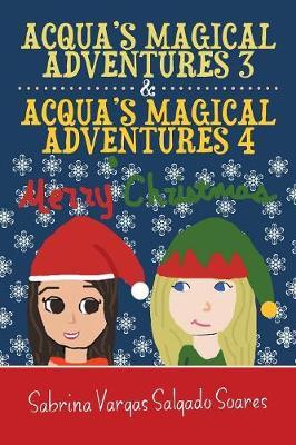 Acqua's Magical Adventures 3 & Acqua's Magical Adventures 4 (Paperback)