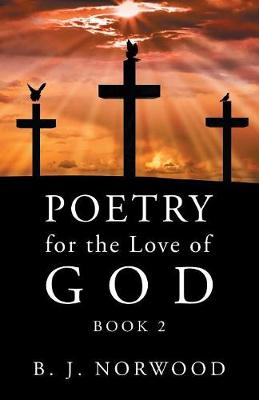 Poetry for the Love of God: Book 2 (Paperback)