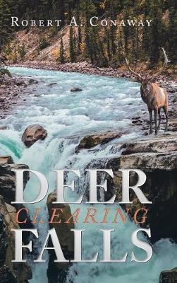 Deer Clearing Falls (Hardback)