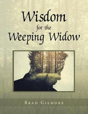 Wisdom for the Weeping Widow (Paperback)