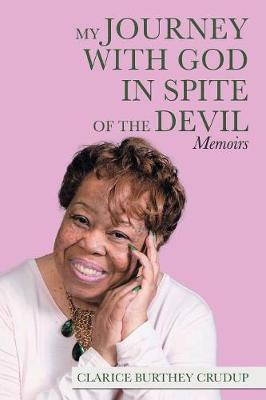 My Journey with God in Spite of the Devil: Memoirs (Paperback)
