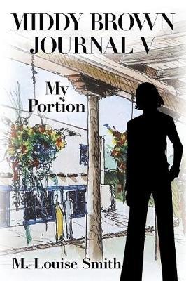 Middy Brown Journal V: My Portion (Paperback)