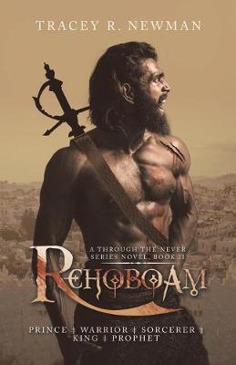 Rehoboam: Prince + Warrior + Sorcerer + King + Prophet (Paperback)