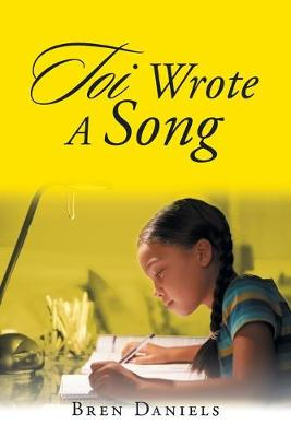 Toi Wrote a Song (Paperback)
