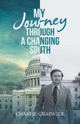 My Journey Through a Changing South (Paperback)