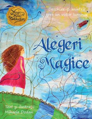 Alegeri Magice (Paperback)
