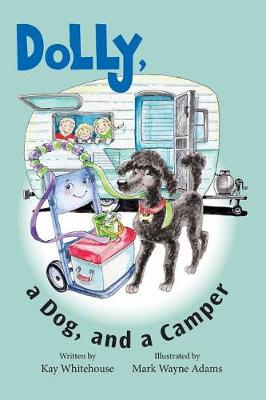 Dolly, a Dog, and a Camper - Hand Truck Named Dolly 3 (Paperback)