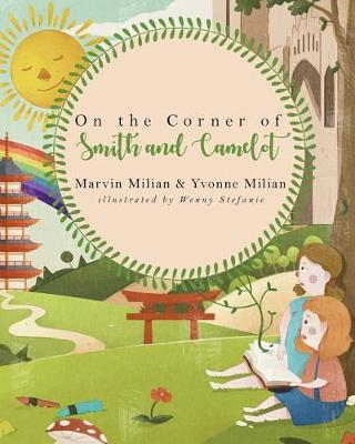 On the Corner of Smith and Camelot (Paperback)