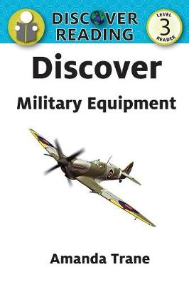 Discover Military Equipment (Paperback)