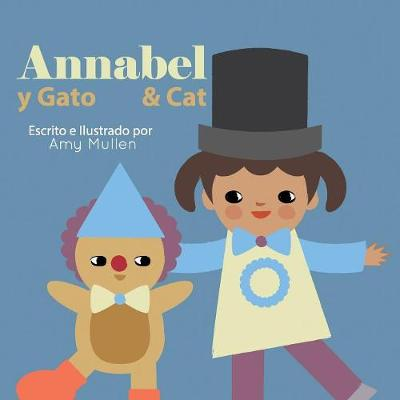 Annabel and Cat / Annabel y Gato (Paperback)