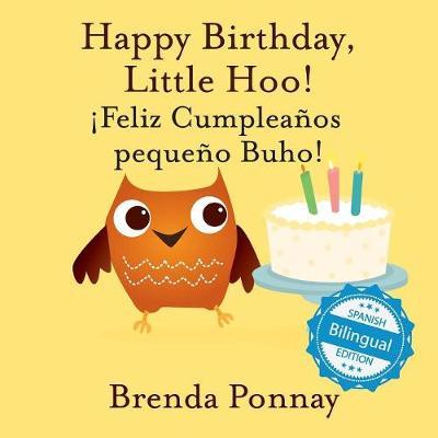 Happy Birthday Little Hoo / feliz Cumplea os Peque o Buho! (Paperback)