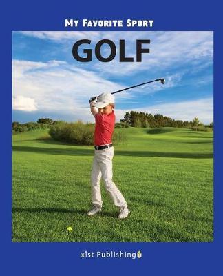 My Favorite Sport: Golf (Paperback)