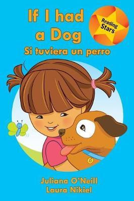 If I Had a Dog / Si Tuviera Un Perro (Paperback)