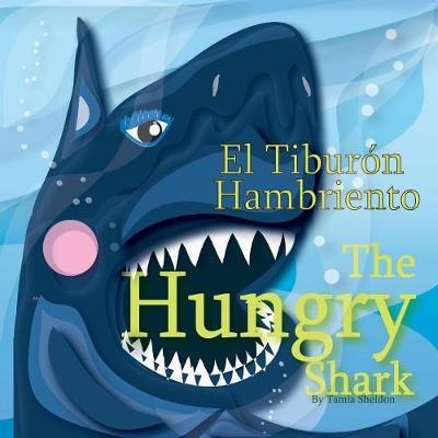 The Hungry Shark / El Tibur n Hambriento (Paperback)