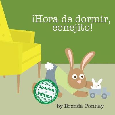hora de Dormir, Conejito! (Paperback)
